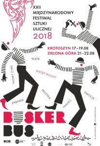 Plakat XXII Międzynarodowego Festiwalu Sztuki Ulicznej BuskerBus 2018